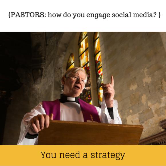 Pastors need a social media strategy